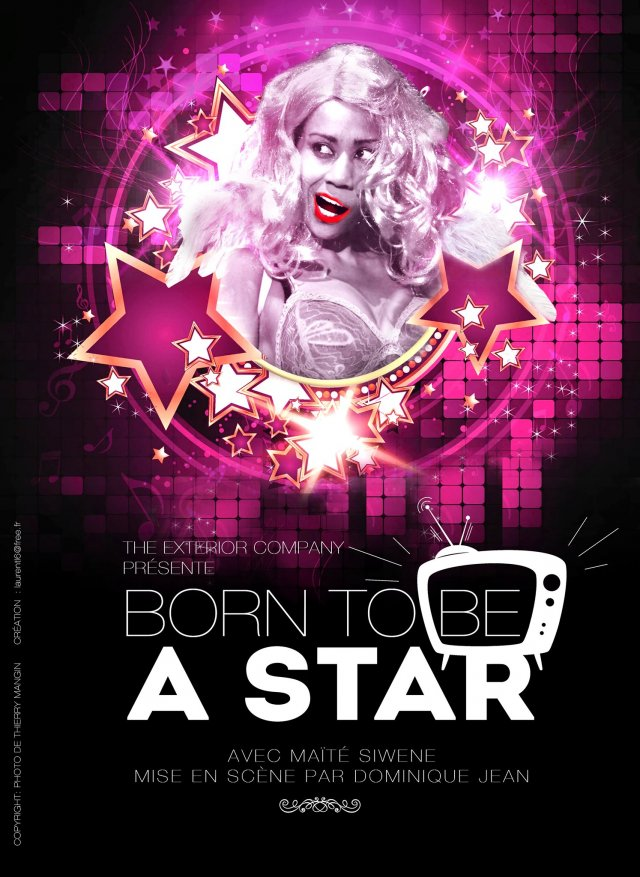 Affiche Born to be a star