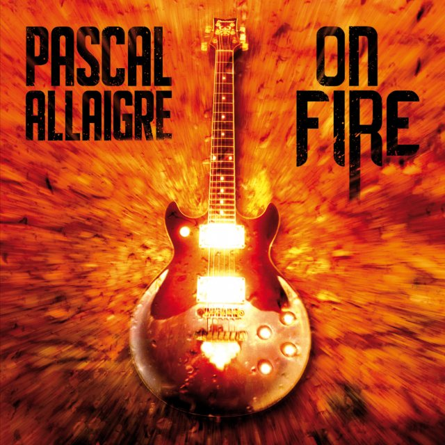 Pascal Allaigre - On Fire